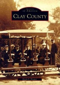 A book titled Images of America: Clay County