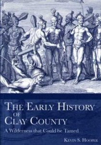 A book titled The Early History of Clay County
